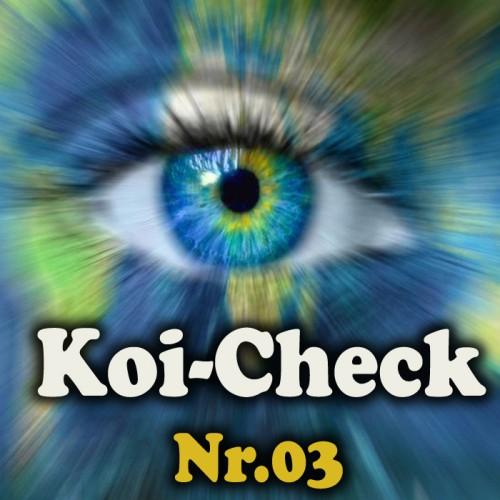 Koi-Check Nr.03